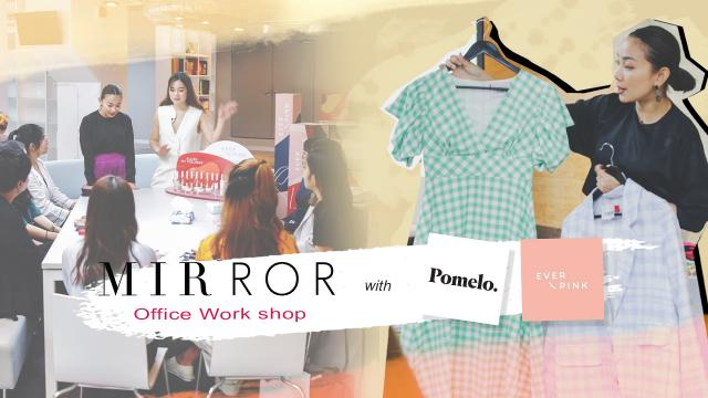 MIRROR office tour X Everpink and Pomelo