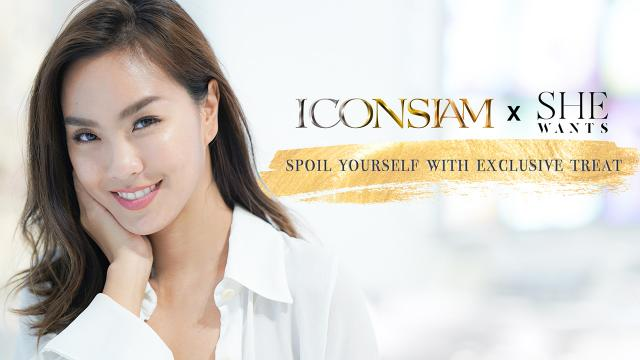 ICONSIAM x SHE WANTS EP.3 – Spoil Yourself with Exclusive Treat